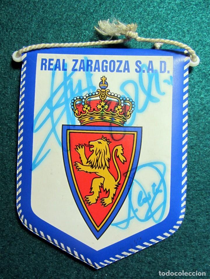 Coleccionismo deportivo: BANDERIN FUTBOL FIRMADO AUTOGRAFOS REAL ZARAGOZA GARITANO LUIS COSTA CORONA OLIVEIRA - Foto 2 - 209399458