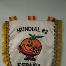 Coleccionismo deportivo: ANTIGUO BANDERÍN BORDADO MUNDIAL 82 ESPAÑA DE NARAJITO. Lote 210019920