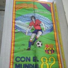 Coleccionismo deportivo: BANDERA , BANDERÍN FC BARCELONA CON EL MUNDIAL 82. Lote 210071808