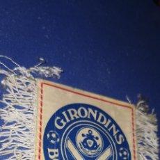 Coleccionismo deportivo: BANDERÍN DE FUTBOL: GIRONDINS DE BORDEAUX,. Lote 210773804