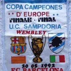 Collectionnisme sportif: BANDERIN FC BARCELONA CON CENEFA FINAL COPA DE EUROPA 1992 CON U.C. SAMPDORIA. WEMBLEY.. Lote 210978150