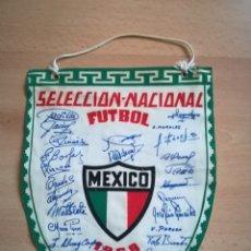 Coleccionismo deportivo: BANDERÍN MÉXICO 1968. SELECCIÓN NACIONAL FÚTBOL.. Lote 211798420