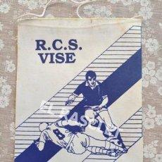 Coleccionismo deportivo: ANTIGÜO BANDERIN - R.C.S. VISE. Lote 212621285