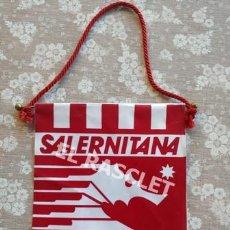 Coleccionismo deportivo: ANTIGÜO BANDERIN - SALERNITANA - CLUB DE FUTBOL SALERNO. Lote 212621742