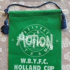 Coleccionismo deportivo: ANTIGÜO BANDERIN BELFAST ACTION TEAM - COPA DE HOLANDA DE 1990. Lote 212627645