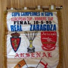 Coleccionismo deportivo: BANDERIN ANTIGUO FUTBOL FINAL RECOPA DE EUROPA REAL ZARAGOZA ARSENAL. PARIS 1995. CUP WINNERS CUP. Lote 212896646