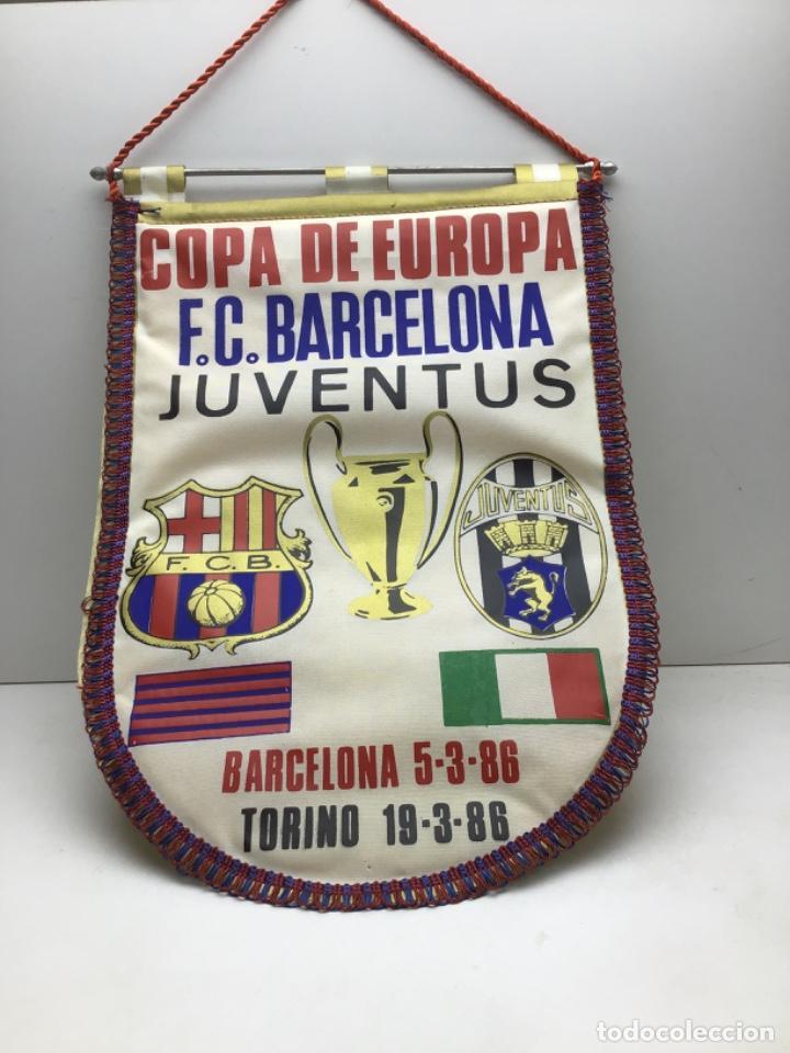 BANDERIN COPA DE EUROPA -F.C. BARCELONA - JUVENTUS - AÑO 1986 (Coleccionismo Deportivo - Banderas y Banderines de Fútbol)