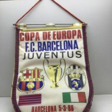 Collectionnisme sportif: BANDERIN COPA DE EUROPA -F.C. BARCELONA - JUVENTUS - AÑO 1986. Lote 214212428