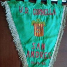 Collectionnisme sportif: 1975 UD CORNELLA UE SANT ANDREU VINTAGE MATCH PENNANT FOOTBALL FUTBOL BANDERIN. Lote 215812183