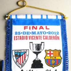 Coleccionismo deportivo: BANDERIN FINAL COPA REY FC BARCELONA ATHLETIC BILBAO 2012 PENNANT WIMPELL FANION. Lote 272567238