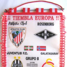 Collezionismo sportivo: BANDERIN ATHLETIC CLUB BILBAO CHAMPIONS LEAGUE 98-9 JUVENTUS TORINO GALATASARAY PENNANT GALLARDETE R. Lote 218024981