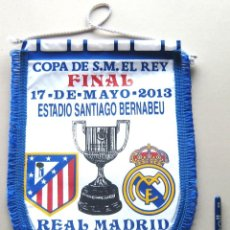 Collezionismo sportivo: BANDERIN FINAL COPA REAL MADRID ATLETICO MADRID CAMPEON 13 25X37 PENNANT WIMPEL. Lote 218026658