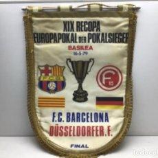 Collezionismo sportivo: BANDERIN XIX RECOPA EUROPAPOKAL BASILEA 1979 - F.C.BARCELONA-DUSSELDORFER.F. Lote 222726940