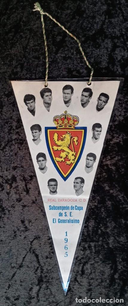 Coleccionismo deportivo: BANDERIN ANTIGUO FUTBOL REAL ZARAGOZA CD SUBCAMPEON COPA GENERALISIMO 1965 - LOS MAGNIFICOS - Foto 4 - 224249470