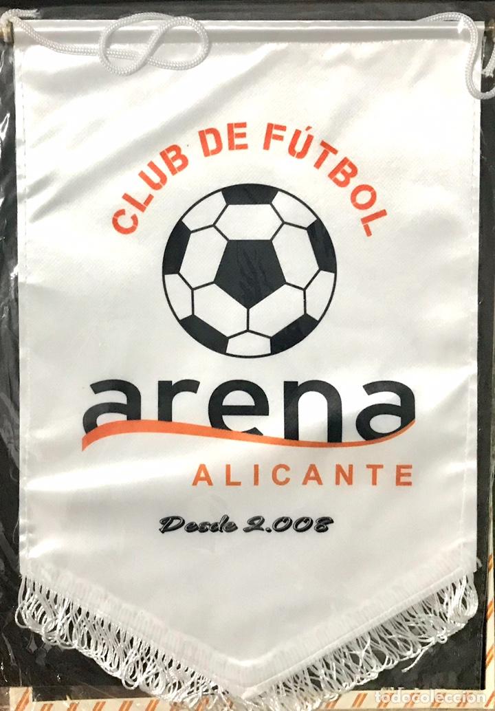 BANDERIN CLUB DE FUTBOL ARENA - ALICANTE - NUEVO PRECINTADO - BANDERA EQUIPO ALICANTINO 2008 (Coleccionismo Deportivo - Banderas y Banderines de Fútbol)