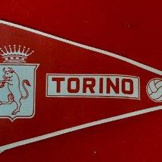 Collezionismo sportivo: BANDERIN FUTBOL EQUIPO TORINO TURIN ITALIA ANTIGUO ORIGINAL , B2. Lote 230548460