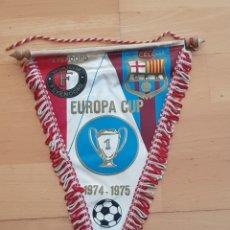 Collezionismo sportivo: BANDERIN EUROPA CUP 1974-1975 FEYENOORD BARCELONA ORIGINAL Y GRAN ESTADO. Lote 233404740