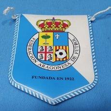 Coleccionismo deportivo: BANDERÍN - FEDERACIÓN ARAGONESA DE FUTBOL. Lote 235675960