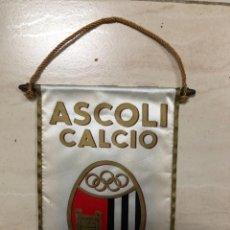 Coleccionismo deportivo: ANTIGUO BANDERIN FUTBOL ASCOLI CALCIO 1898 ITALIA TORINO. Lote 237131550