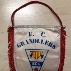 Coleccionismo deportivo: ANTIGUO BANDERIN FUTBOL E.C GRANOLLERS. Lote 237131825