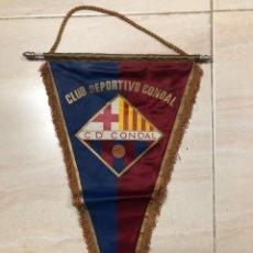 Coleccionismo deportivo: ANTIGUO BANDERIN FUTBOL CLUB DEPORTIVO CONDAL FILIAL FC BARCELONA. Lote 237135400