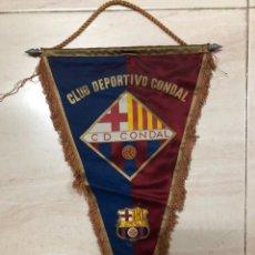 Coleccionismo deportivo: ANTIGUO BANDERIN FUTBOL CLUB DEPORTIVO CONDAL FILIAL FC BARCELONA. Lote 237135520