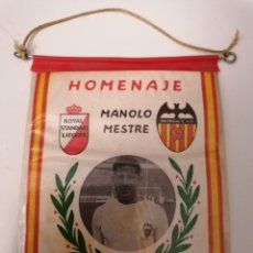 Collezionismo sportivo: VALENCIA C. DE F. HOMENAJE A MANOLO MESTRE. JUNIO 1969. BANDERÍN. Lote 242943700