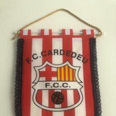 Collezionismo sportivo: BANDERIN FC CARDEDEU FUTBOL. Lote 243870845