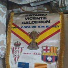 Coleccionismo deportivo: BANDERÍN FINAL COPA DEL REY 1981 SPORTING DE GIJON-BARCELONA. Lote 245480820
