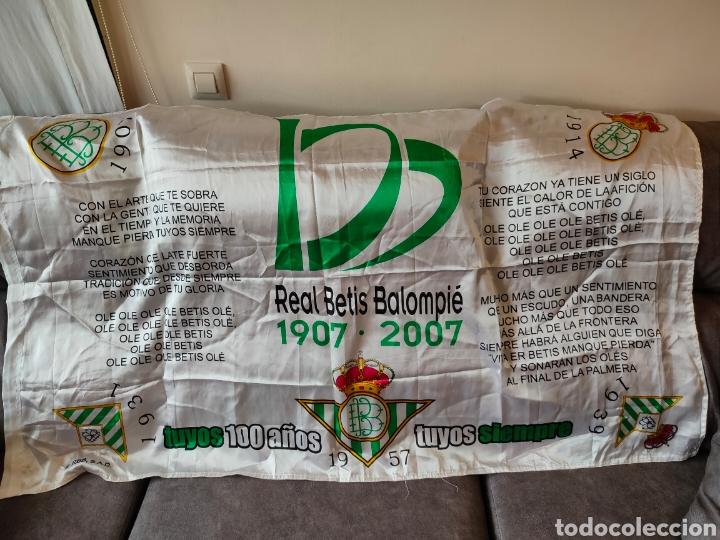 BANDERA CENTENARIO DEL BETIS 1907-2007 CON EL HIMNO 150X90CM (Coleccionismo Deportivo - Banderas y Banderines de Fútbol)