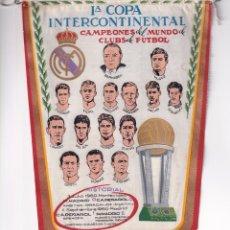 Coleccionismo deportivo: PRECIOSO BANDERIN DEL REAL MADRID -- 1ª COPA INTERCONTINENTAL 1960 - CAMPEON DEL MUNDO - RARO. Lote 259863940