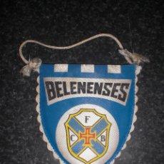 Coleccionismo deportivo: BANDERÍN BELENENSES PORTUGAL. Lote 262181835