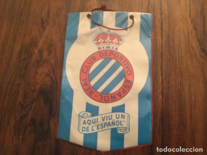 BANDERIN - REAL CLUB DEPORTIVO ESPAÑOL - AQUI VIU UN DE L´ESPAÑOL FUTBOA ESPANYOL (Coleccionismo Deportivo - Banderas y Banderines de Fútbol)
