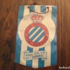 Coleccionismo deportivo: BANDERIN - REAL CLUB DEPORTIVO ESPAÑOL - AQUI VIU UN DE L´ESPAÑOL FUTBOA ESPANYOL. Lote 262213520