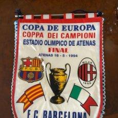 Coleccionismo deportivo: BANDERIN COPA DE EUROPA ATENAS BARCELONA MILAN 1994. Lote 267357404