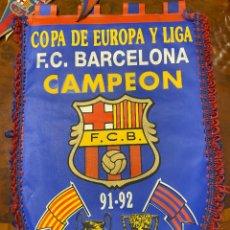 Coleccionismo deportivo: BANDERIN BARCELONA CAMPEON DE COPA DE EUROPA Y LIGA 91 92. Lote 267422739
