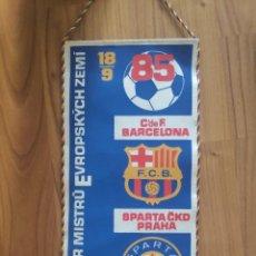 Coleccionismo deportivo: FC BARCELONA VS SPARTA PRAGUE UEFA CUP 1985 BANDERIN FUTBOL PENNANT. Lote 268996574