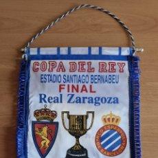 Coleccionismo deportivo: BANDERÍN RCD ESPANYOL CAMPEÓN FINAL COPA DEL REY AÑO 2006 - REAL ZARAGOZA - FÚTBOL PERIQUITO. Lote 269682963