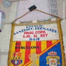 Collectionnisme sportif: BANDERÍN FINAL COPA DEL REY BARCELONA/LAS PALMAS. 1978. FIRMAS ORIGINALES. Lote 272296173