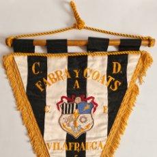 Collectionnisme sportif: BANDERÍN C. D. FABRA Y COATS A C. F. VILAFRANCA - FUTBOL CATALÀ. Lote 272848693