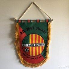 Coleccionismo deportivo: BANDERÍN FUTBOL F.C. SANT QUIRZE DEL VALLÉS. Lote 275714728