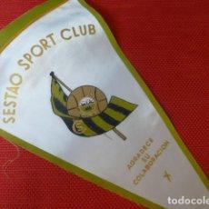 Coleccionismo deportivo: FUTBOL SESTAO SPORT CLUB BANDERIN AÑOS 50. Lote 275784473