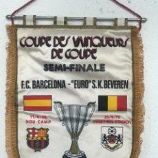Collectionnisme sportif: BANDERIN SEMI FINAL RECOPA DE EUROPA 1979 - F.C. BARCELONA - EURO S.K. BEVEREN. Lote 276455993
