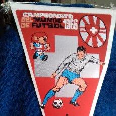 Coleccionismo deportivo: SUIZA CAMPEONATO MUNDIAL DE FUTBOL 1966 BANDERIN DE GIOR. Lote 277114263