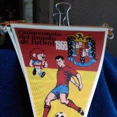 Coleccionismo deportivo: ESPAÑA CAMPEONATO MUNDIAL DE FUTBOL 1966 BANDERIN DE GIOR. Lote 277152033