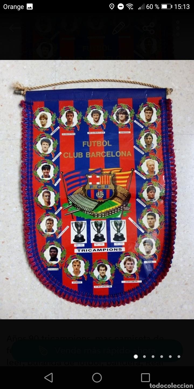 BANDERIN FUTBOL FC BARCELONA AÑOS 90 TRICAMPIONS 44X30CM (Coleccionismo Deportivo - Banderas y Banderines de Fútbol)