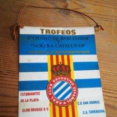 Collezionismo sportivo: BANDERÍN II CIUDAD DE BARCELONA Y NOSTRA CATALUNYA- R.C.D.ESPAÑOL, 1975. 22X14CM.. Lote 287218018