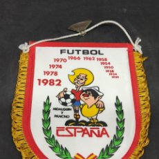Coleccionismo deportivo: BANDERIN ESPAÑA MUNDIAL 82 - HIDALGUIN Y PANCHO - CAR87. Lote 287955978