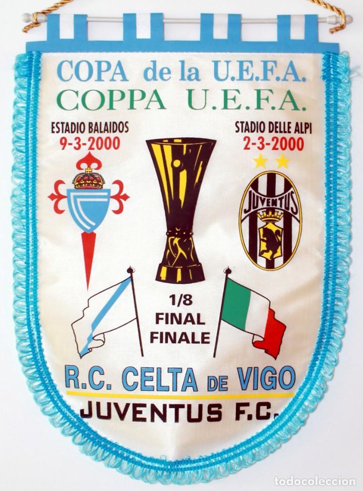 BANDERÍN CELTA - JUVENTUS AÑO 2000 UEFA (Coleccionismo Deportivo - Banderas y Banderines de Fútbol)