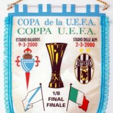 Coleccionismo deportivo: BANDERÍN CELTA - JUVENTUS AÑO 2000 UEFA. Lote 288601858